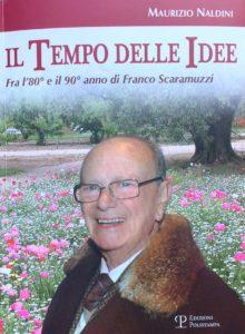 """La copertina del libro """"Il tempo delle idee"""" dove è ritratto in primo piano il Professore Franco Scaramuzzi"""